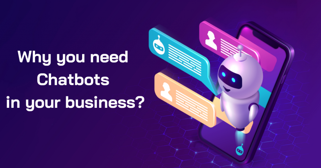 Why Do You Need Chatbot in your Business