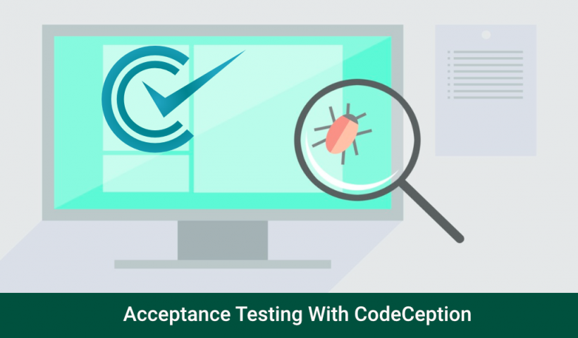 Acceptance Testing With CodeCeption