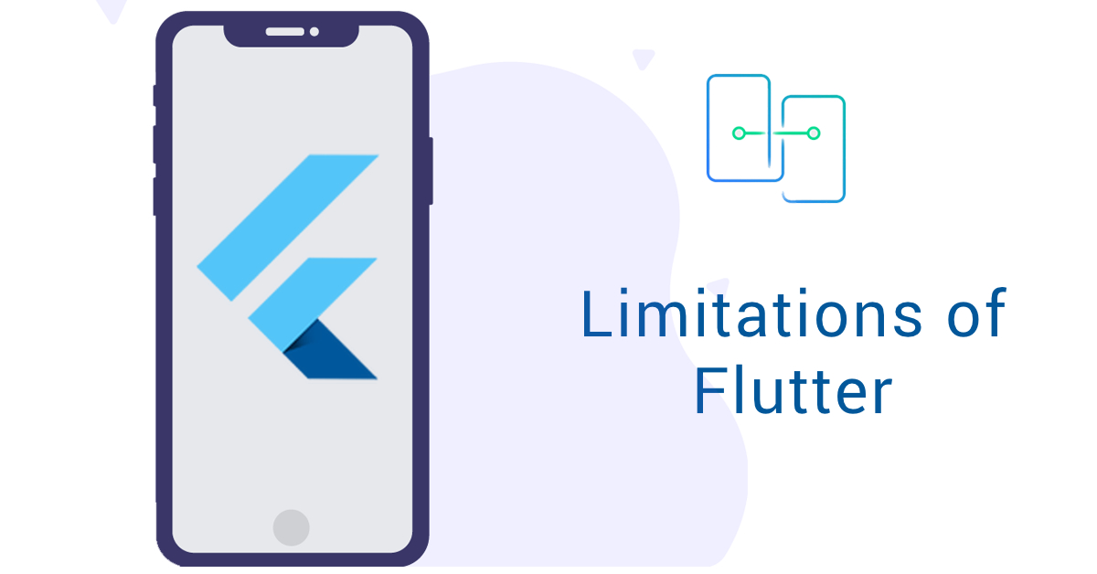 Limitations of Flutter