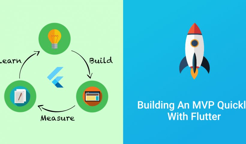 Building an MVP Quickly With Flutter