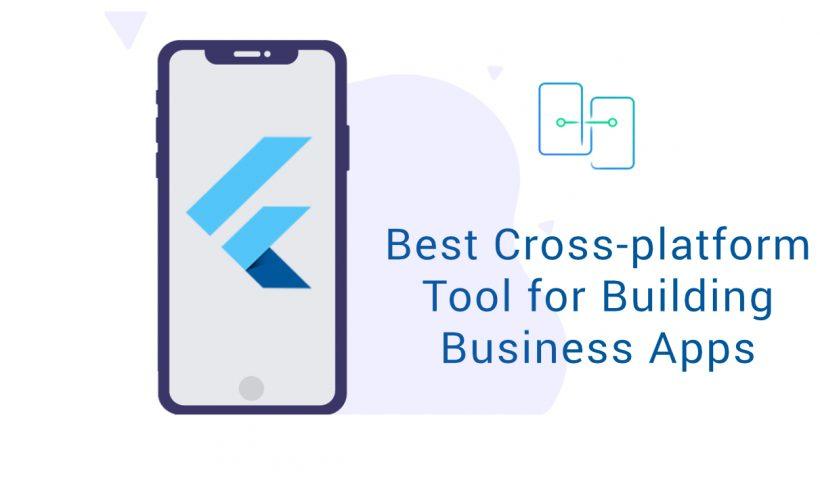 best cross platform tool for building business apps