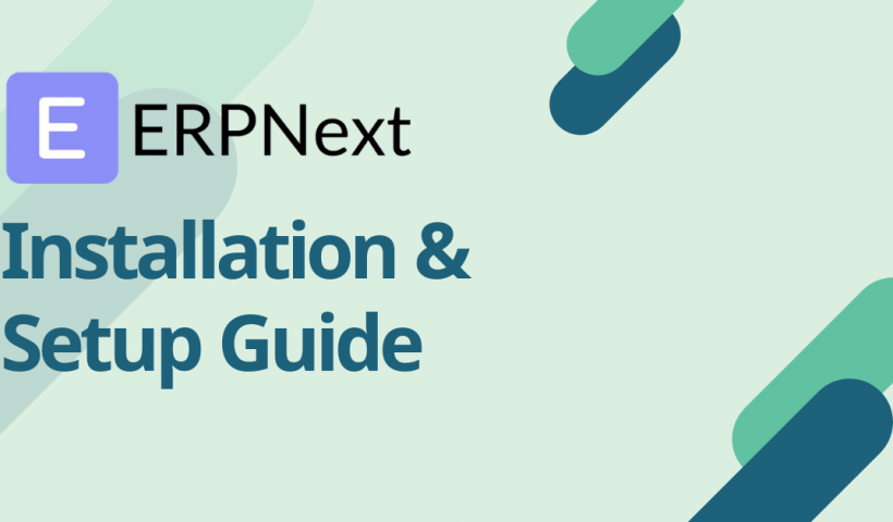 ERPNext Installation & Setup Guide