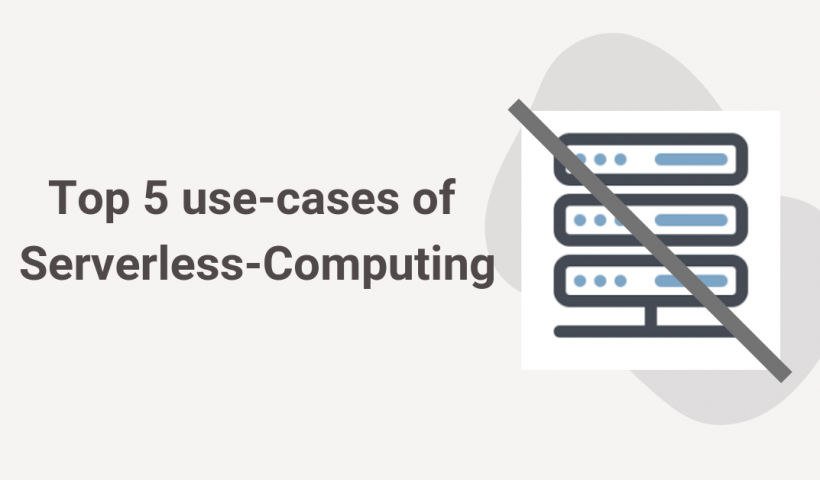 use-cases of Serverless-Computing