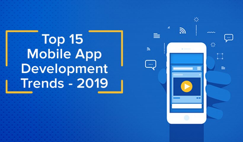 top-15-mobile-app-development-trends