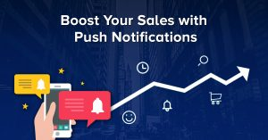 Boost Sales Push Notification
