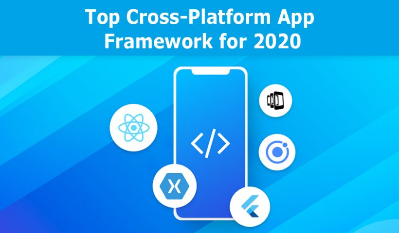 cross platform framework 2020