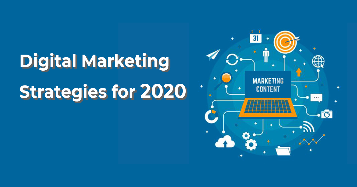 Best Digital Marketing Strategies 2020 for Your Business