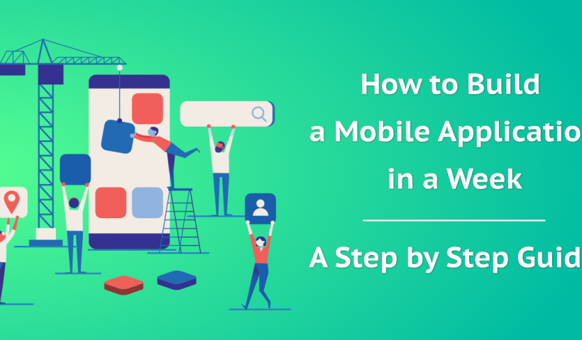How to build your mobile application in a week
