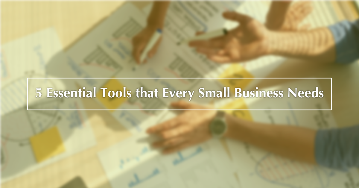 5 Software that Every Small Business Needs