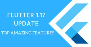 Flutter 1.17 update