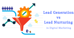 difference between lead generation and lead nurturing