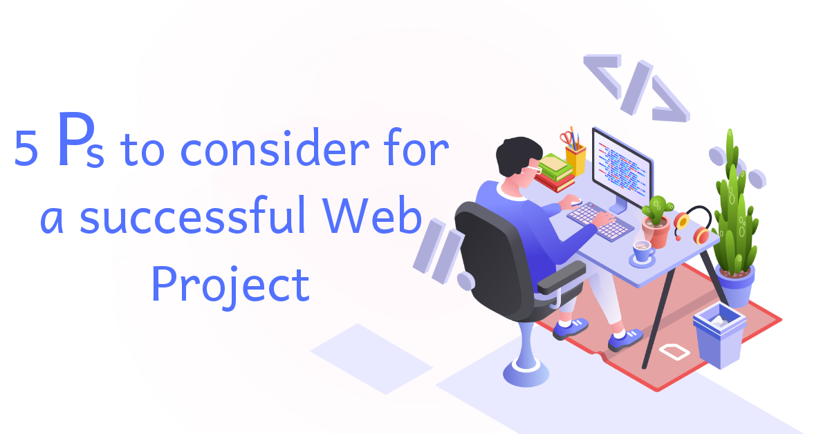 Five ps for successful web project