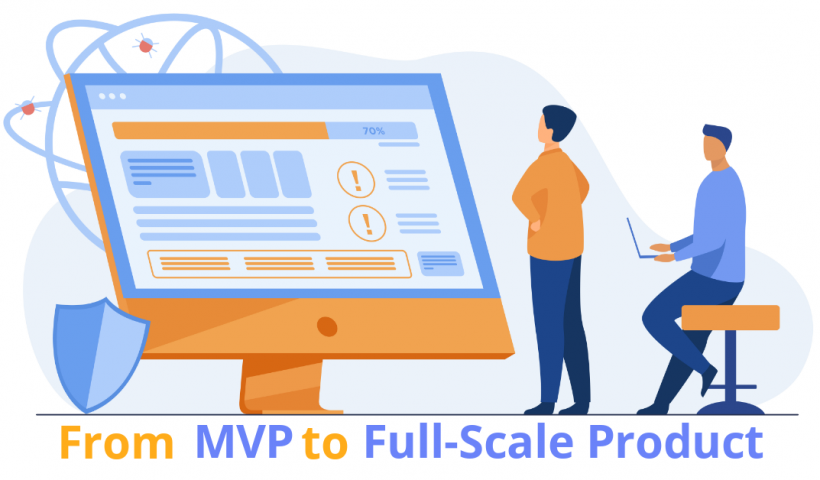 mvp to full scale product
