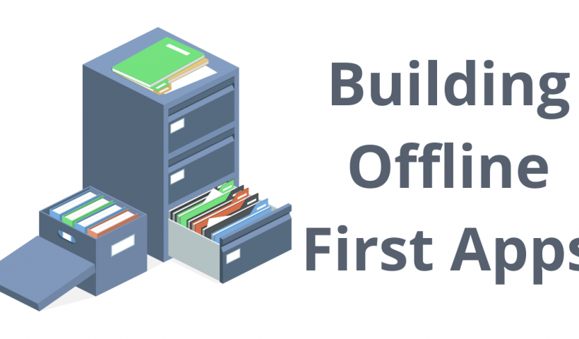 Introduction to building offline first apps
