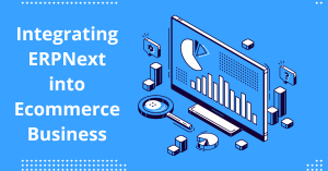 ERPNext will help you in running your eCommerce business easily